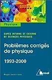 Problèmes corrigés de physique 1993-2000
