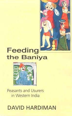 Feeding the Baniya: Peasants and Usurers in Western India