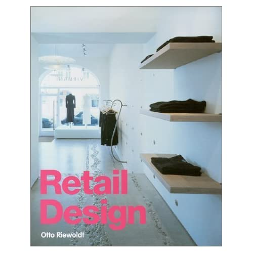 Retail Design by Otto Riewoldt (2000-10-02)