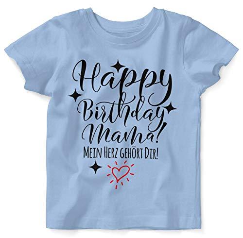 Mama Kleinkind Kostüm Und - Mikalino Baby/Kinder T-Shirt mit Spruch für Jungen Mädchen Unisex Kurzarm Happy Birthday Mama! Mein Herz gehört Dir! | handbedruckt in Deutschland | Handmade with Love, Farbe:Sky, Grösse:68/74