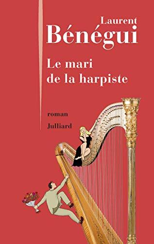 Le mari de la harpiste : roman