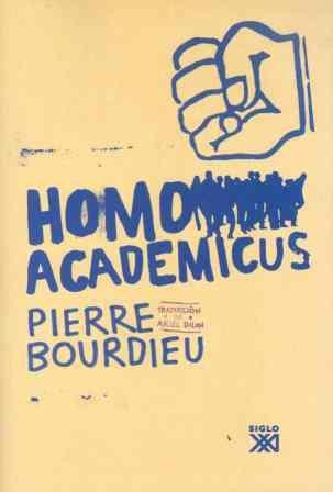 Homo academicus (Biblioteca clásica de siglo veintiuno)