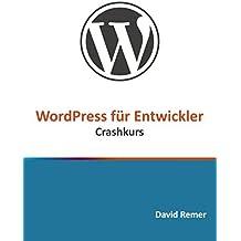 WordPress für Entwickler: Crashkurs