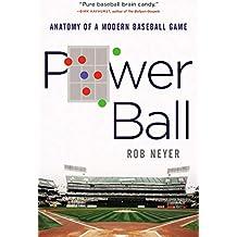 Power Ball: Anatomy of a Modern Baseball Game (English Edition)