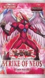 YuGiOh GX CCG Strike of Neos Booster Pack [Toy]