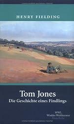 Tom Jones 1-3: Die Geschichte eines Findlings: 3 Bde.