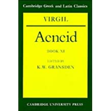 Virgil Aeneid Book 11: Bk. 11 (Cambridge Greek and Latin Classics)