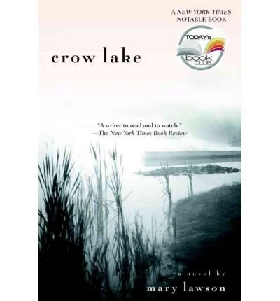 Crow Lake Lawson, Mary ( Author ) Sep-01-2005 Paperback thumbnail