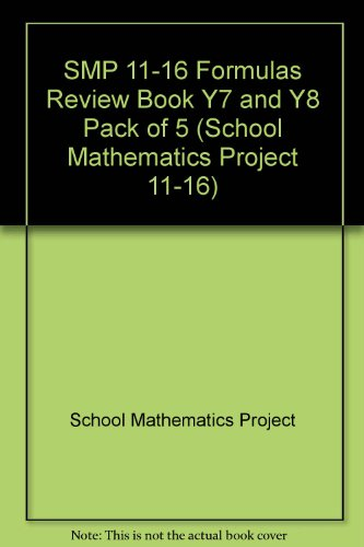 SMP 11-16 Formulas Review Book Y7 and Y8 Pack of 5 (School Mathematics Project 11-16)