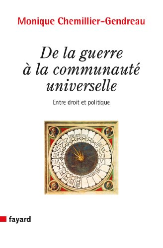 Livres gratuits De la guerre à la communauté universelle (Essais) pdf, epub ebook