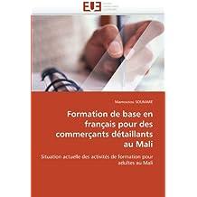 Formation de base en français pour des commerçants détaillants au mali