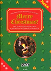 Merry Christmas Pocket: Die 45 beliebtesten und schönsten Weihnachtslieder