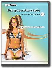 Frequenztherapie im Zentrum der Heilung 5: Im kompletten Bereich des Hals - Chakras