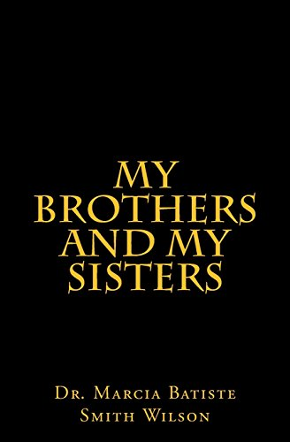 My Brothers and My Sisters
