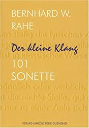 Der kleine Klang: 101 Sonette