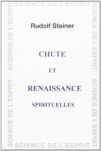 Chute et renaissance spirituelles par Rudolf Steiner