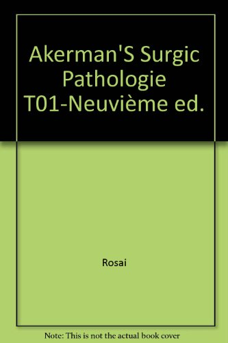 Akerman'S Surgic Pathologie T01-Neuvième ed. par From Masson