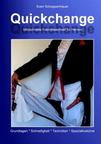 Quickchange: Blitzschnelle Kostümwechsel für ()