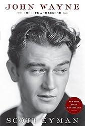 John Wayne: The Life and Legend (Thorndike Press Large Print Biographies & Memoirs Series) by Scott Eyman (2014-08-06)