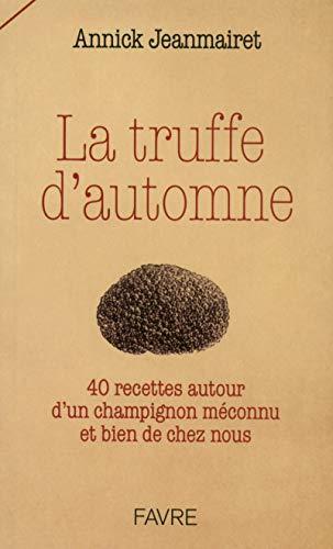 La truffe d'automne