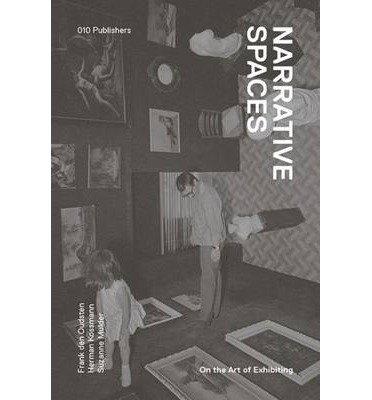 [(Narrative Environments - on the Art of Exhibiting )] [Author: Herman Kossmann] [Mar-2013]