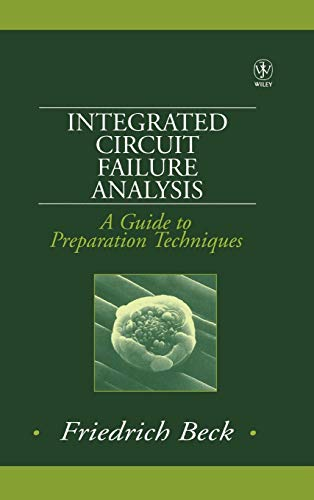 Integrated Circuit Failure Analysis: A Guide to Preparation Techniques PDF Books