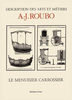 Le Menuisier Carrossier - Bibliothque des Arts, Sciences & Techniques