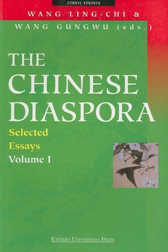 The Chinese Diaspora, Volume I: Selected Essays: Vol 1 (Ethnic Studies (Marshall Cavendish))
