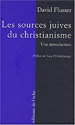 Les Sources juives du christianisme primitif : Une introduction