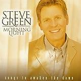 Songtexte von Steve Green - Morning Light