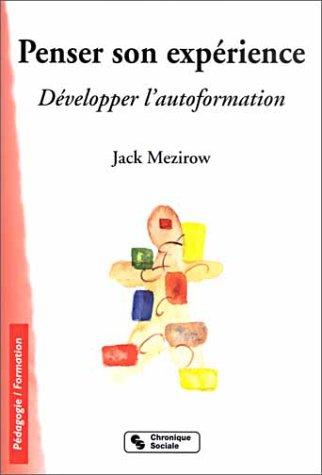 Penser son expérience : Développer l'autoformation