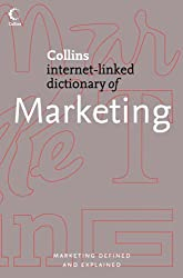 Collins Internet-Linked Dictionary of - Marketing (Collins Dictionary of)