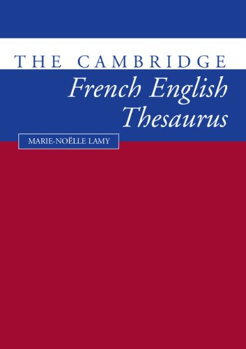 The Cambridge French-English Thesaurus por Marie-Noklle Lamy