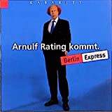 Berlin Express: Arnulf Rating kommt