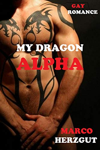 My Dragon Alpha: Gay Romance