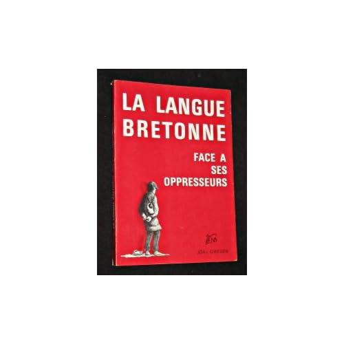 La langue bretonne face à ses oppresseurs