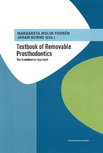 Textbook of Removable Prosthodontics: The Scandinavian Approach by Margareta Molin Thoren (2012-01-05)