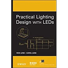 Practical Lighting Design with LEDs by Ron Lenk (2011-05-03)