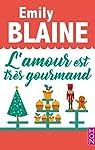 L'amour est très gourmand par Blaine
