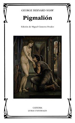 Pigmalión (Letras Universales) por George Bernard Shaw