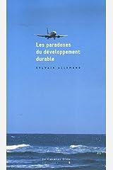 Les paradoxes du développement durable Broché