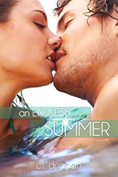 An Endless Summer (The Summer Series Book 2) by [Duggan, C.J]