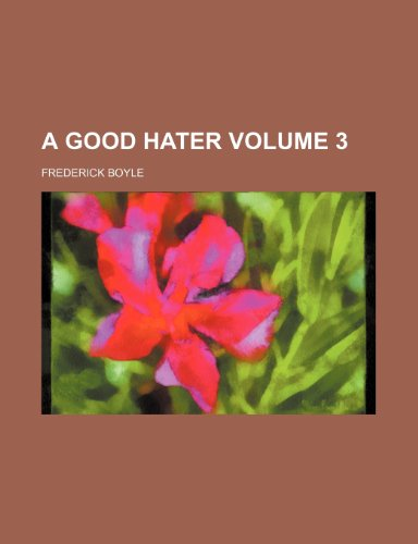 A good hater Volume 3