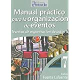 Manual Practico Para La Organizacion De Eventos (Area De Formacion)