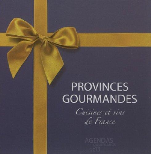 Coffret Provinces Gourmandes Agendas 2013