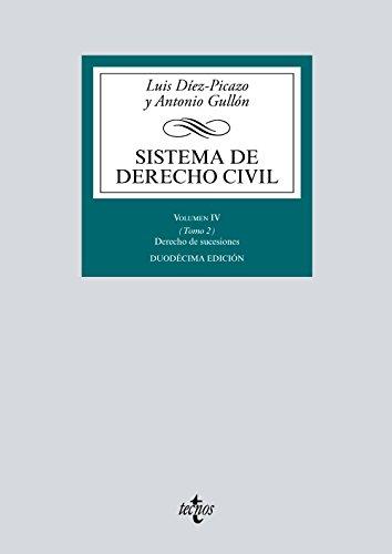 Sistema de Derecho Civil: Volumen IV (Tomo 2) Derecho de sucesiones (Derecho - Biblioteca Universitaria De Editorial Tecnos) por Luis Díez-Picazo