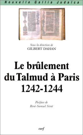 Le Brûlement du Talmud à Paris, 1242-1244 par Collectif