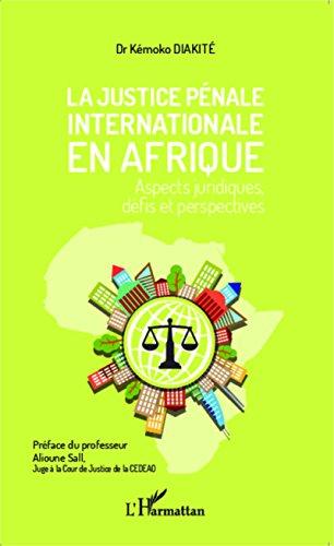 La justice pénale internationale en Afr...