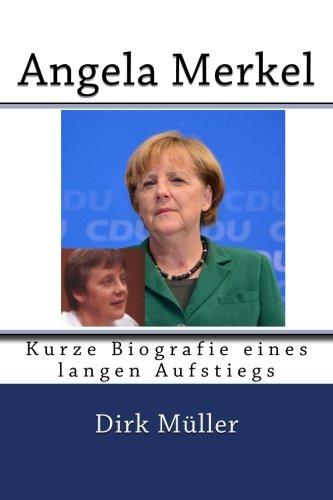 Angela Merkel: Kurze Biografie eines langen Aufstiegs