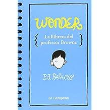 Wonder La llibreta del professor Browne
